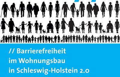 Druckfrisch: Barrierefreiheit im Wohnungsbau in Schleswig-Holstein 2.0